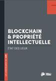 Livre blanc: Blockchain et propriété intellectuelle